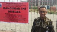 Meski Telah Disegel, Anies Akui Masih Ada Pembangunan di Pulau Reklamasi
