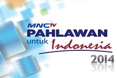 Daftar Kandidat MNCTV Pahlawan untuk Indonesia 2014