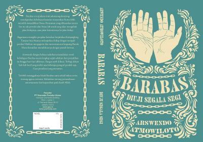 Barabas, Novel Terakhir Arswendo yang Segera Terbit